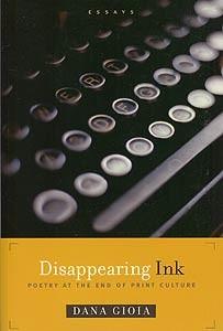 Dana Gioia Disappearing Ink